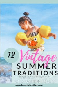Girl splashing in water with text overlay 12 vintage summer traditions