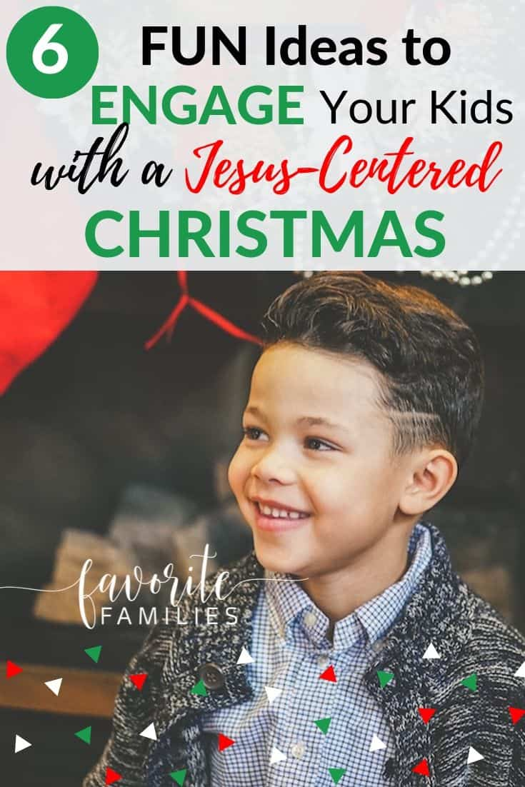 boy smiling with text overlay 6 fun ideas to engage your kids with a Jesus-Centered Christmas