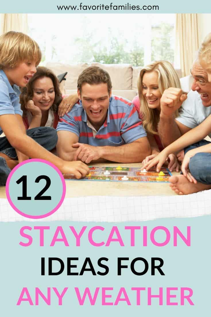 family playing games with text overlay 12 Staycation Ideas for Any Weather