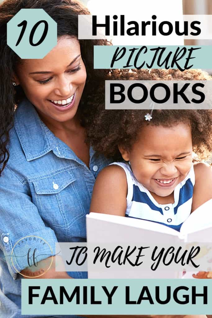 mom and daughter reading with text overlay 10 hilarious picture books to make your family laugh