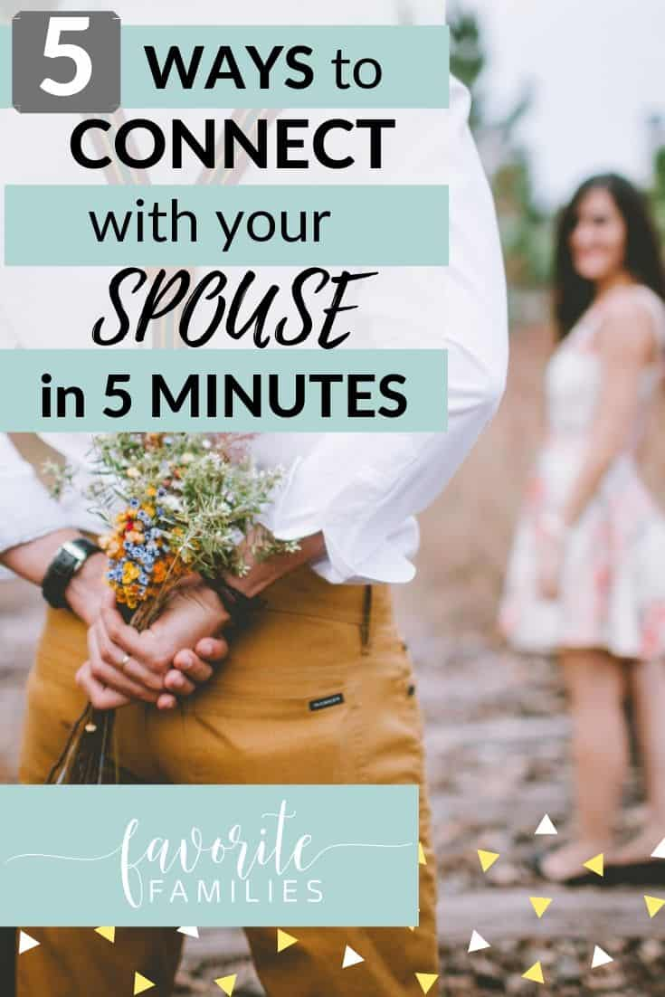 husband and wife with text overlay 5 ways to connect with your spouse in 5 minutes