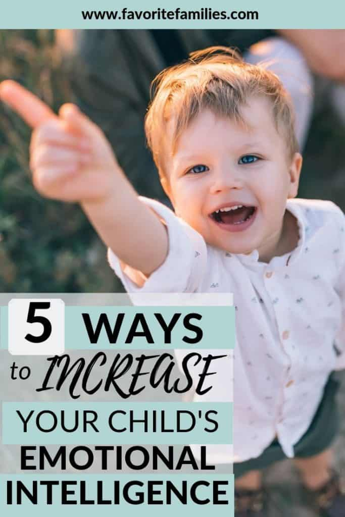 boy smiling with text overlay 5 ways to increase your child's emotional intelligence