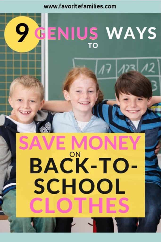 Smiling kids in school with text overlay 9 genius ways to save money on back to school clothes