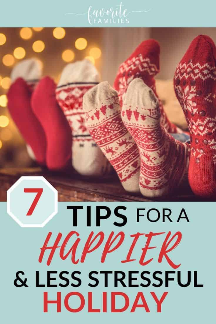 Holiday Socks on table with text overlay 7 tips for a happier and less stressful holiday