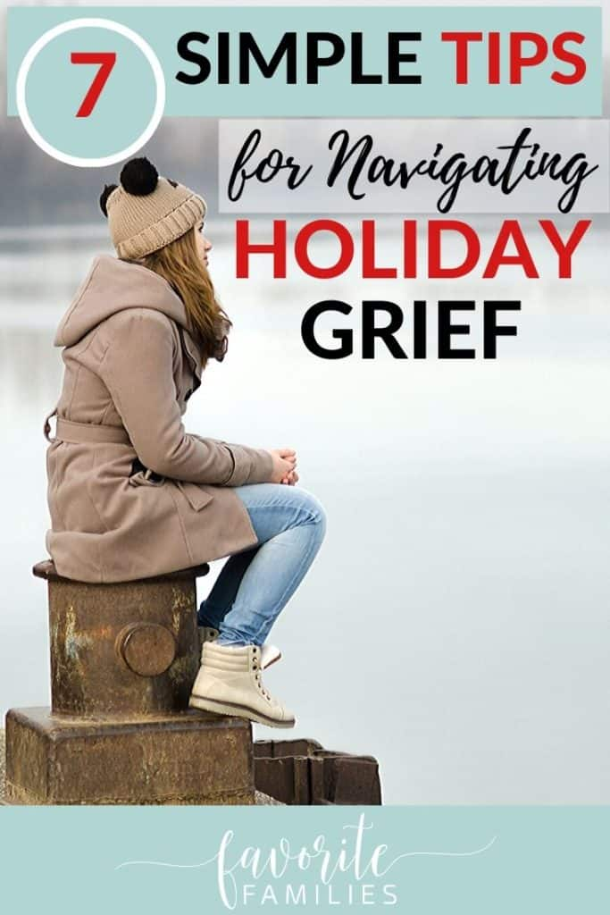 sad woman with text overlay 7 tips for navigating holiday grief