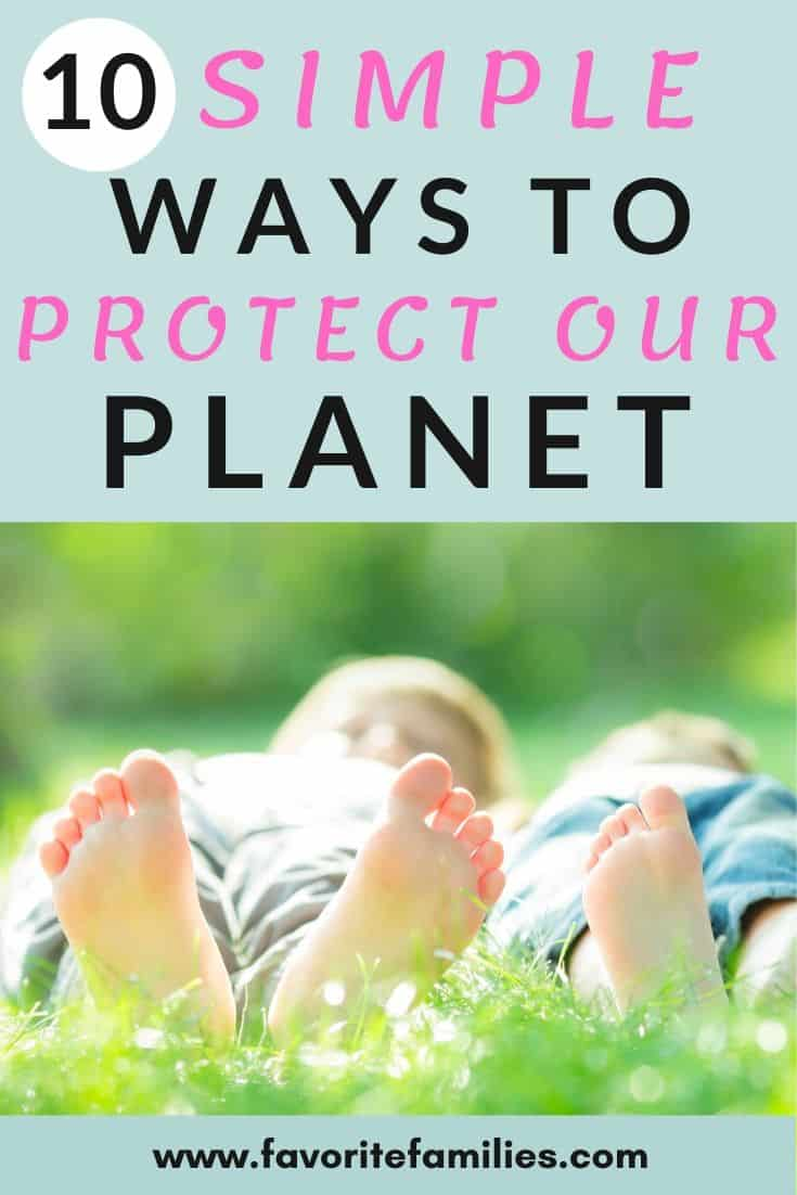 two kids with bare feet lying in the grass with text overlay 10 simple ways to protect our planet