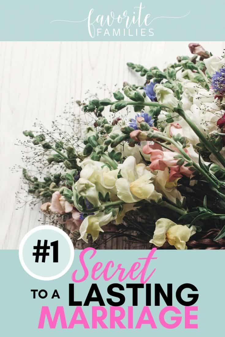 beautiful bouquet of wildflowers with text overlay #1 Secret to a Lasting Marriage