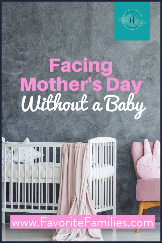 empty white crib with text overlay Facing Mother's Day Without a Baby